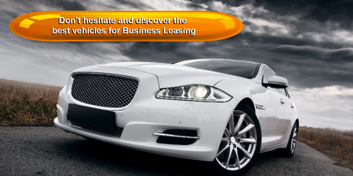 Don't hesitate and discover the  best vehicles for Business Leasing