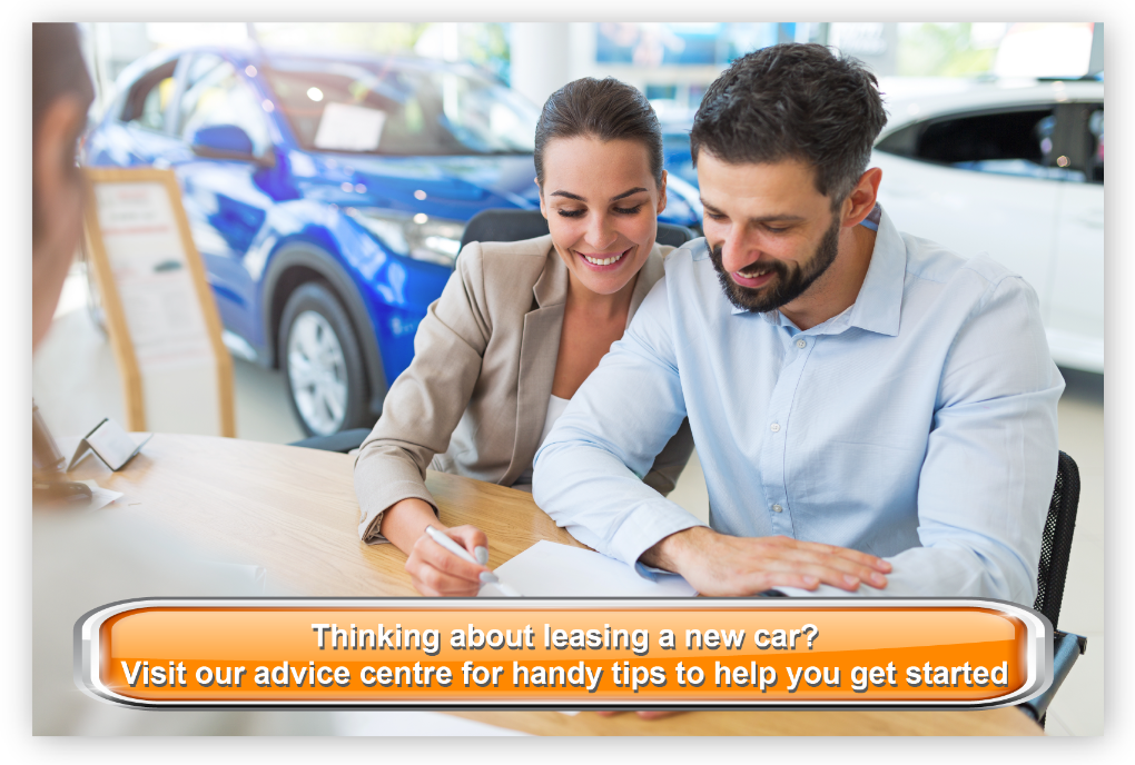 Thinking about leasing a new car? Visit our advice centre for handy tips to help you get started