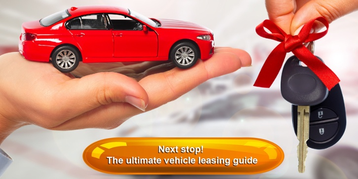 Next Stop! The ultimate vehicle leasing guide