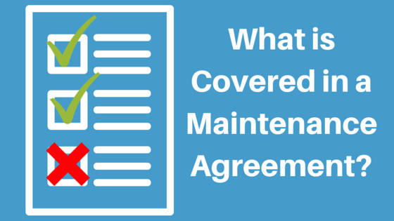 what is covered in a maintenance agreement