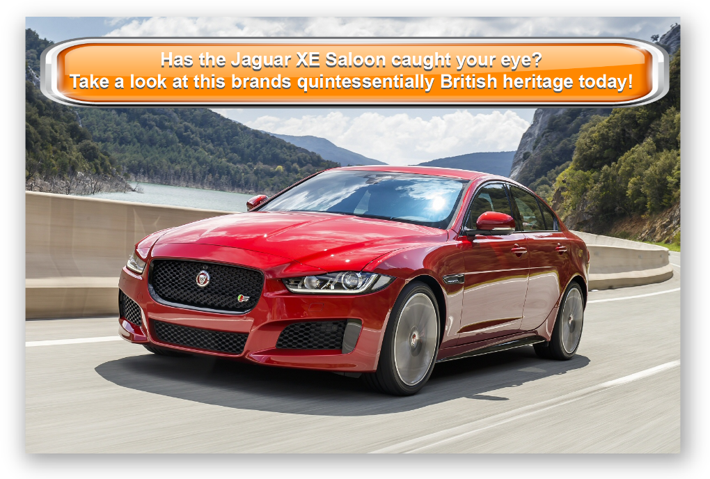 Has the Jaguar XE Saloon caught your eye? Take a look at this brands quintessentially British heritage today!