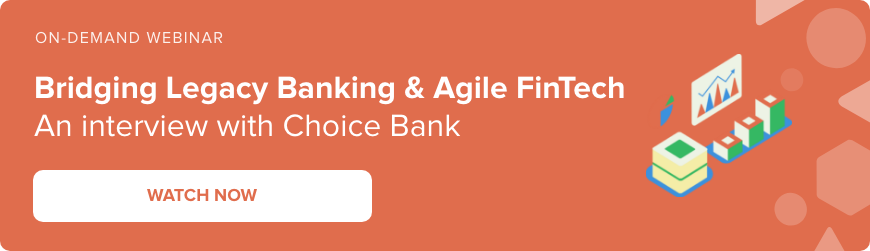 Webinar - Bridging legacy banking and agile fintech with Choice Bank