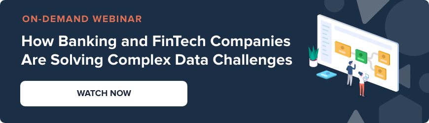 Webinar - How banking and fintech companies are solving complex data challenges - watch now