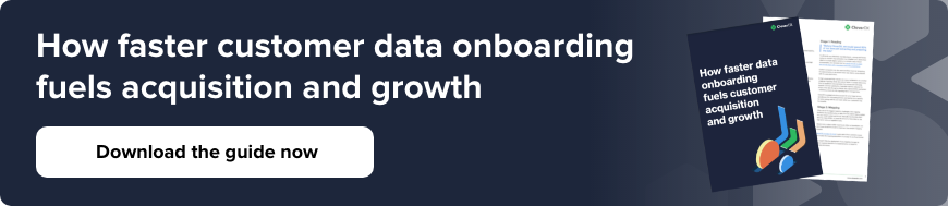 How faster customer data onboarding fuels acquisition and growth