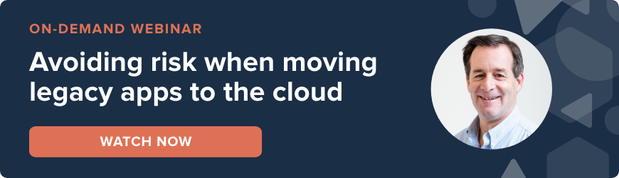 Webinar - Avoiding risk when moving legacy apps to the cloud - watch now