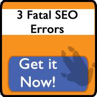 3 Fatal SEO Errors