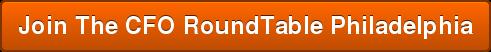 Join The CFO RoundTable Philadelphia