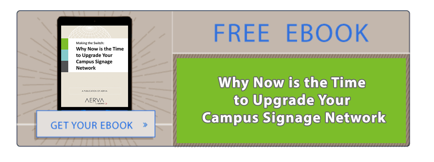 Why Now is the Time to Upgrade Your Campus Signage Network