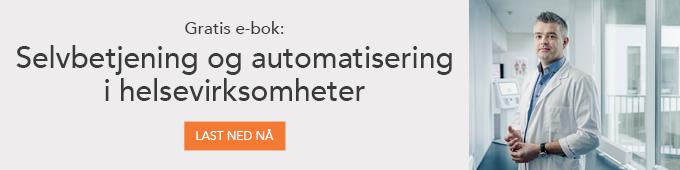 Gratis e-bok: Selvbetjening og automatisering i helsevirksomheter
