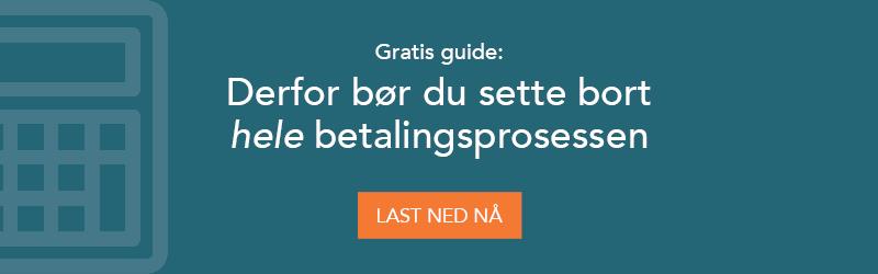 Gratis guide: Derfor bør du sette bort hele betalingsprosessen