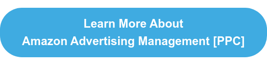 Learn More About   Amazon Advertising Management [PPC]
