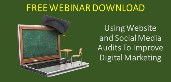 Download the Using Website and Social Media Audits To Improve Digital Marketing webinar