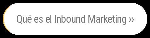 Qué es el Inbound Marketing ››