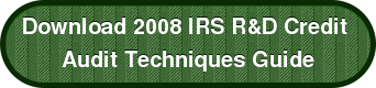 Download 2008 IRS R&D Credit  Audit Techniques Guide