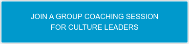 JOIN A GROUP COACHING SESSION FOR CULTURE LEADERS