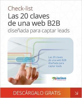DESCARGA GRATIS Check-List las 20 claves de una web B2B diseñada para captar leads