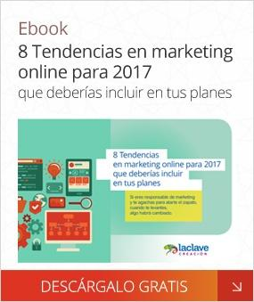 8 Tendencias en marketing online para 2017 (ebook)
