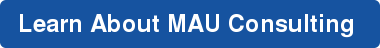 Learn About MAU Consulting