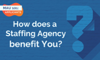 How Does a Staffing Agency benefit You?