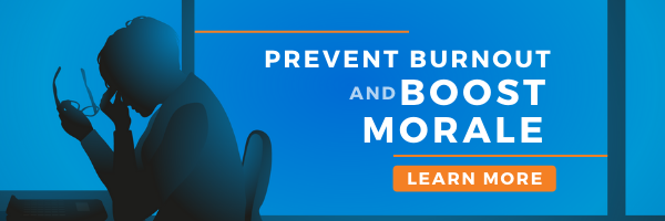 Prevent Burnout and boost morale