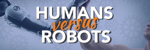 Human vs Robots