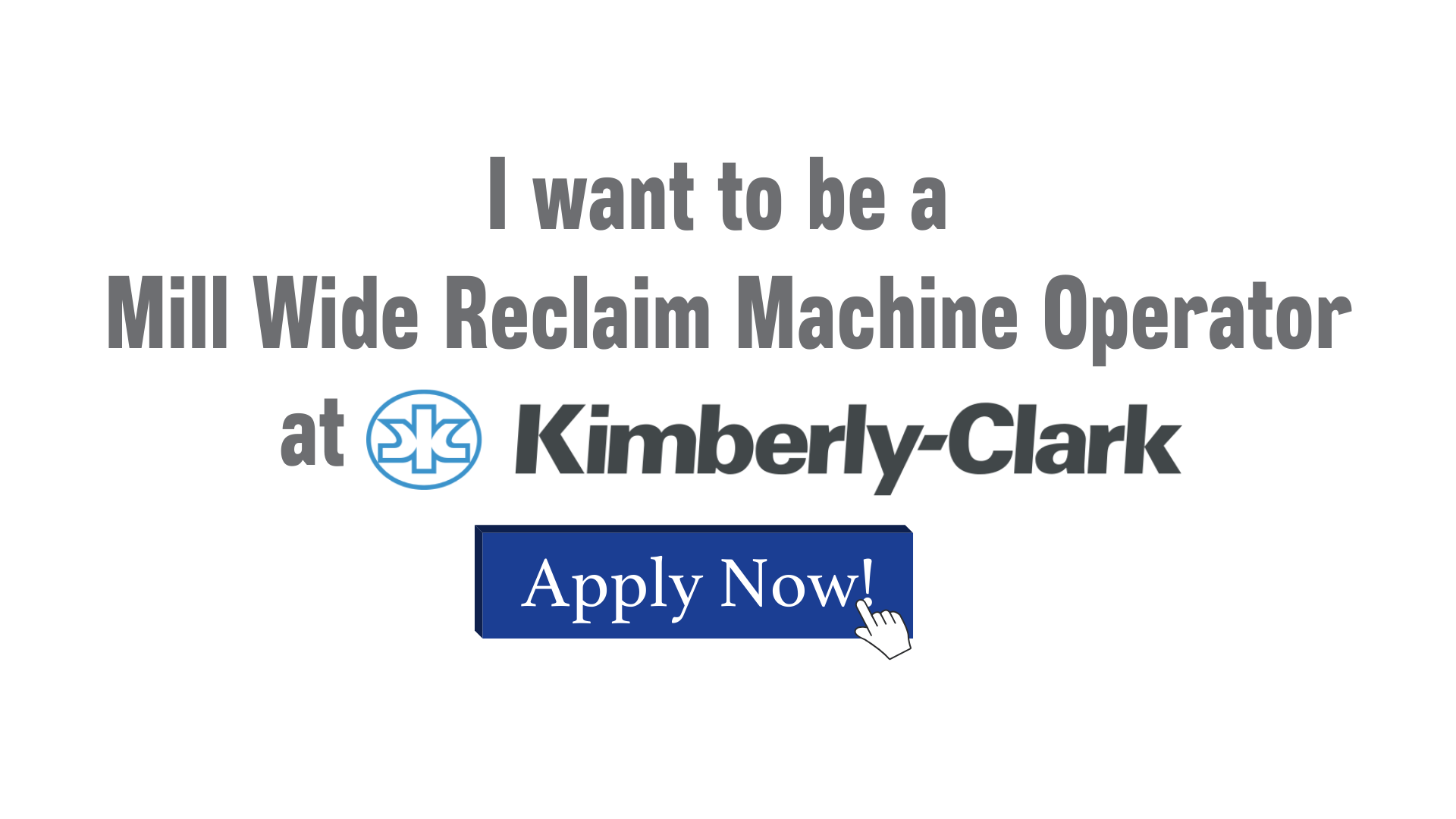 I want to be a Mill Wide Reclaim Machine Operator in Hendersonville