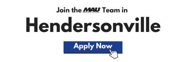 Click Here to Apply Now to Join the MAU team in Hendersonville