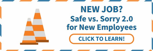 New Job? Safe vs. Sorry 2.0 for New Employees