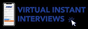 Virtual Instant Interviews