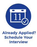 Already applied?  Schedule an interview here!