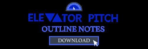 Download Elevator Pitch Outline Notes