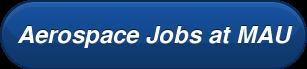 Aerospace Jobs at MAU