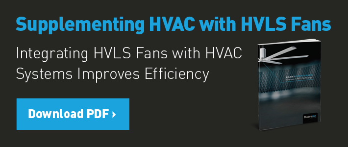 Supplementing HVAC with HVLS Fans