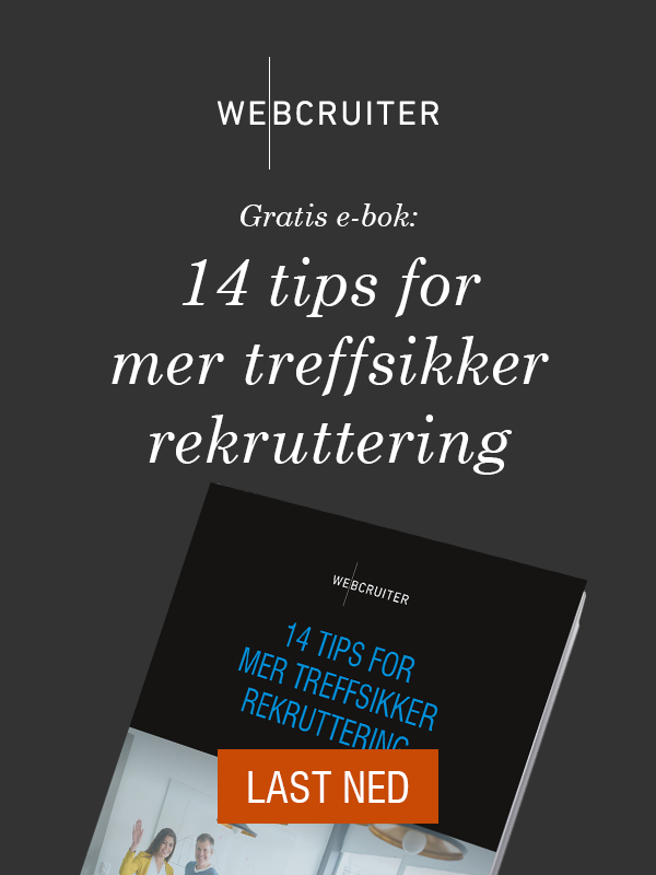 Gratis e-bok: 14 tips for mer treffsikker rekruttering