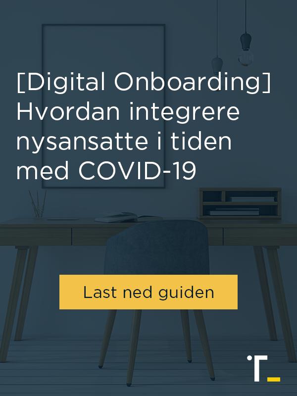 [Digital Onboarding] Hvordan integrere nyansatte i tiden med COVID-19 - Last ned guiden
