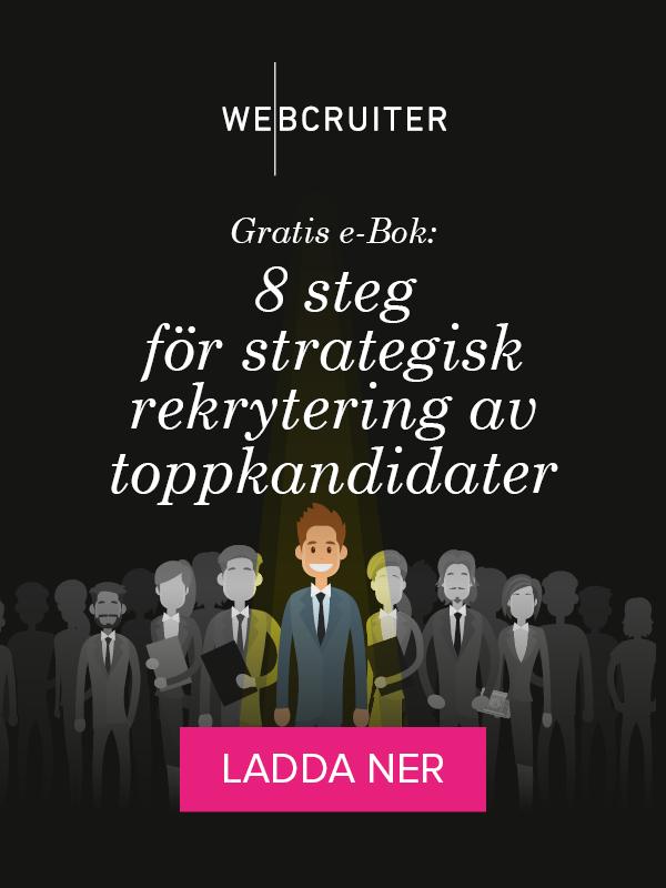 Gratis e-bok: 8 steg for strategisk rekrytering av toppkandidater