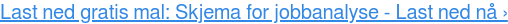 Last ned gratis mal: Skjema for jobbanalyse - Last ned nå›