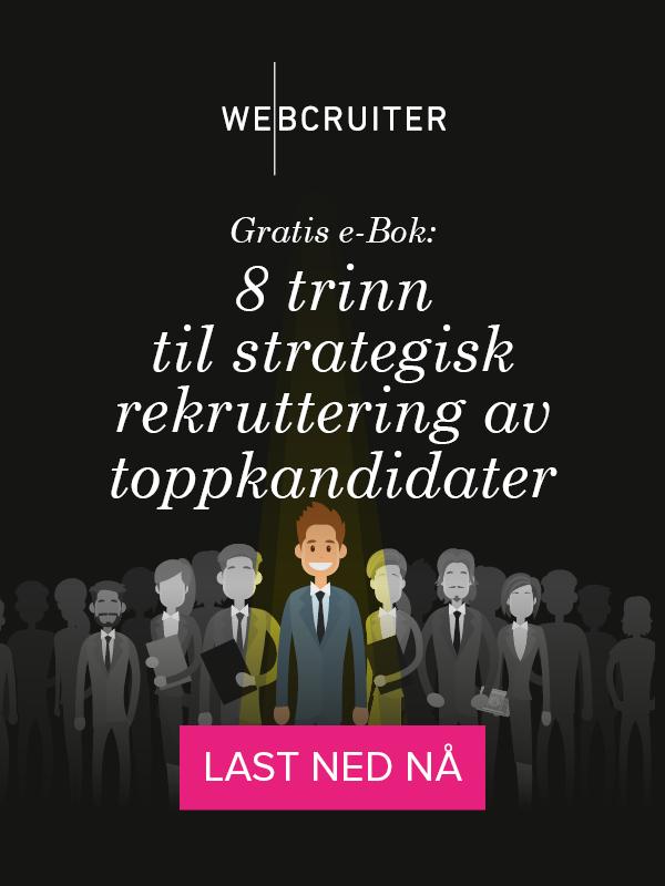 Gratis e-bok:8 trinn til strategisk rekruttering av toppkandidater
