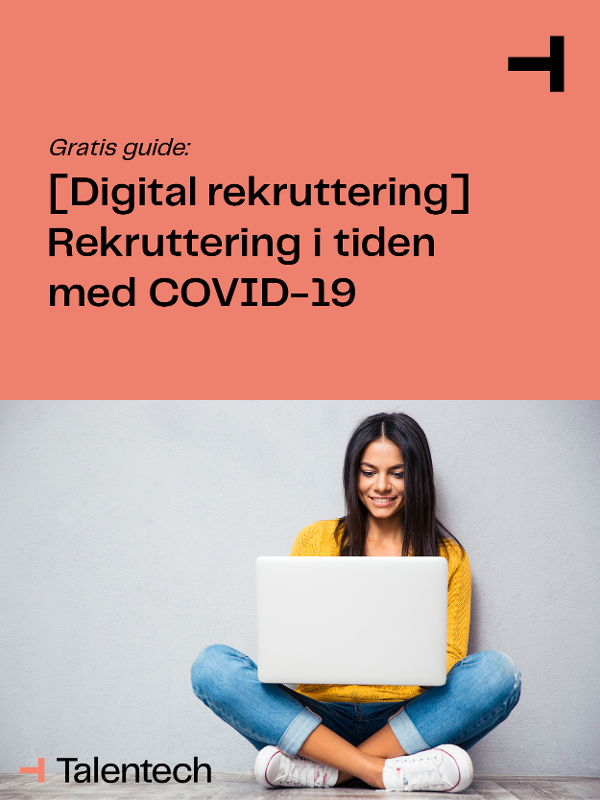 [Digital rekruttering] Rekruttering i tiden med COVID-19 - Last ned guiden