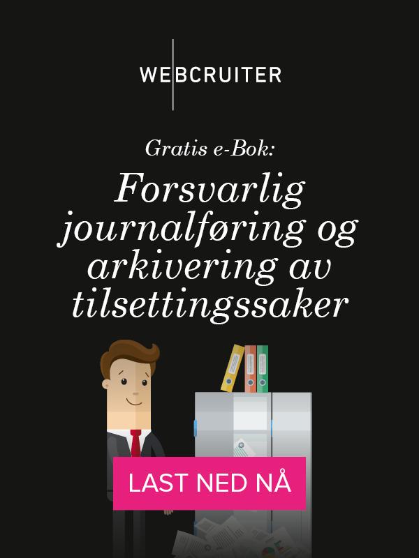 Last ned e-bok: ansvarlig journalføring og arkivering av tilsettingssaker