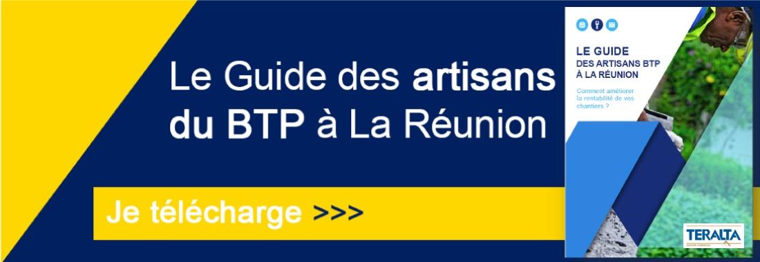Téléchargez le Guide GRATUIT  de L'Artisan BTP à La Réunion