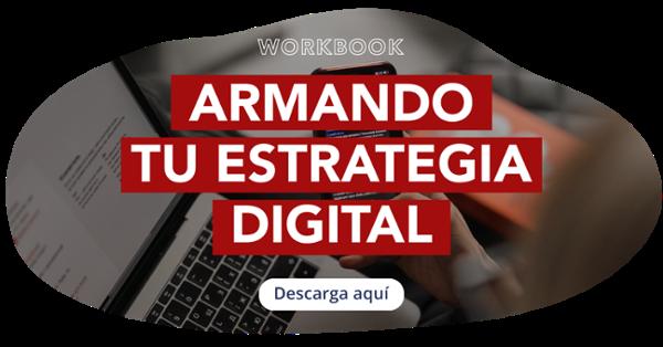 Arma tu estrategia digital