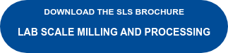 Download the SLS Brochure  Lab scale milling and processing