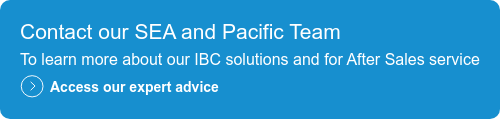 Contact our SEA and Pacific Team  To learn more about our IBC solutions and for After Sales service  Access our expert advice
