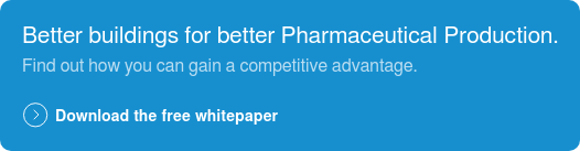 Better buildings for better  pharmaceutical production. Find out how to gain a competitive advantage. Download the free whitepaper