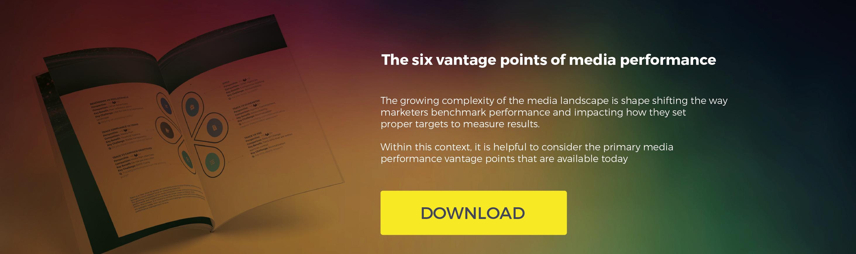 The six vantage points of media performance