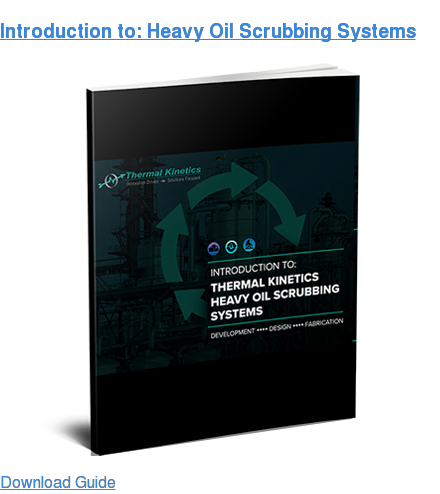Introduction to: Heavy Oil Scrubbing Systems Download Guide