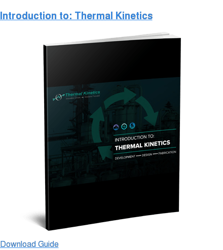 Introduction to: Thermal Kinetics Learn More