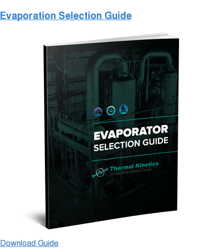 Evaporation Selection Guide Learn More