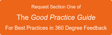 Request Section One of  The Good Practice Guide For Best Practices in 360 Degree Feedback